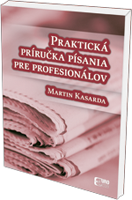 Praktická príručka písania pre profesionálov