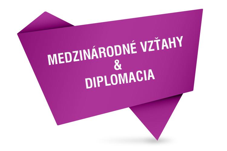 Program Medzinárodné vzťahy a diplomacia otvárame už v ak. roku 2017/2018