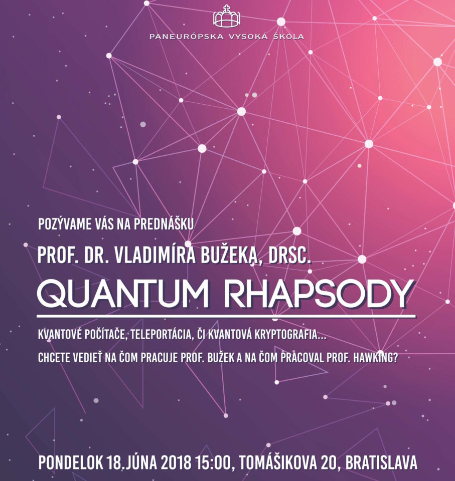 Sériu prednášok významných vedcov otvorí na PEVŠ fyzik Bužek