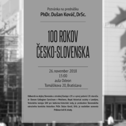 Prednáška PhDr. Dušana Kováča DrSc. o 100. výročí Česko-Slovenska