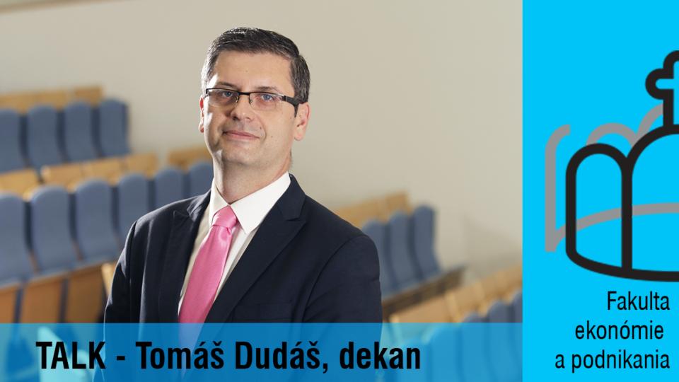 """,,Študenti by mali byť otvorení aj k politickým aj ekonomickým témam""""- doc. Ing. Tomáš Dudáš, PhD."""