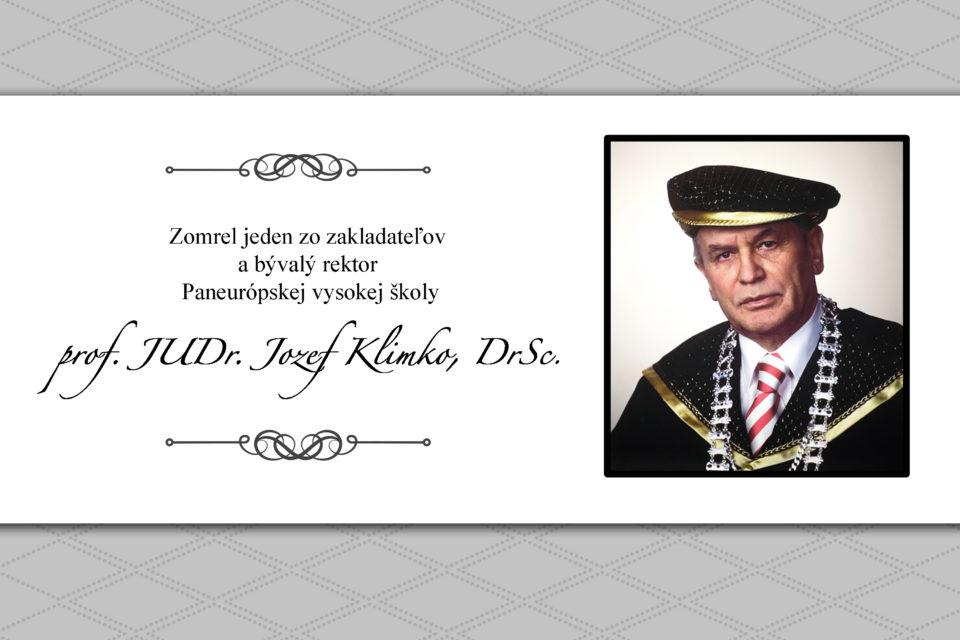 Zomrel jeden zo zakladateľov a bývalý rektor Paneurópskej vysokej školy prof. JUDr. Jozef Klimko, DrSc.