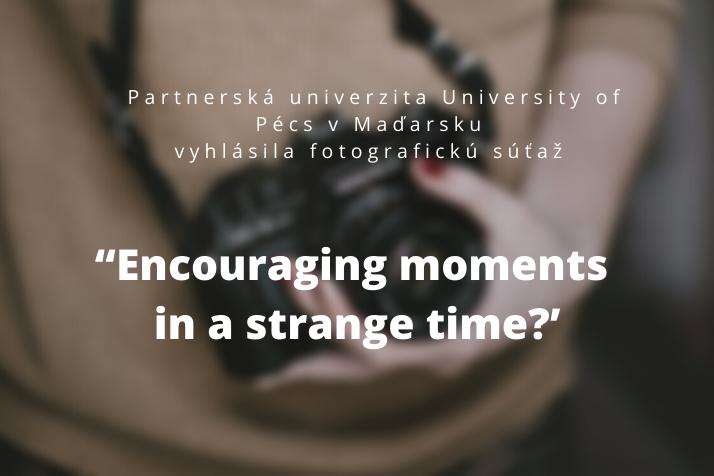 Sútaž pre fotografov organizovaná partnerskou univerzitou University of Pécs v Maďarsku