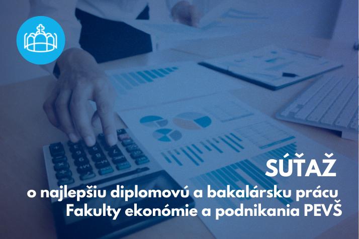 SÚŤAŽ pre absolventov Fakulty ekonómie a podnikania PEVŠ v akademickom roku 2020/2021
