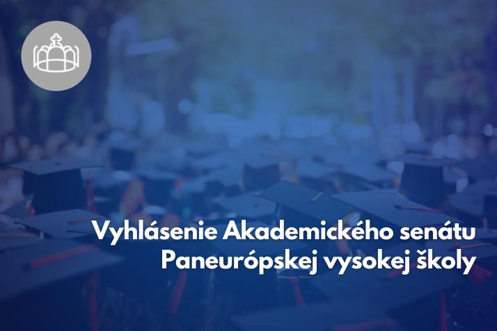 Vyhlásenie Akademického senátu PEVŠ
